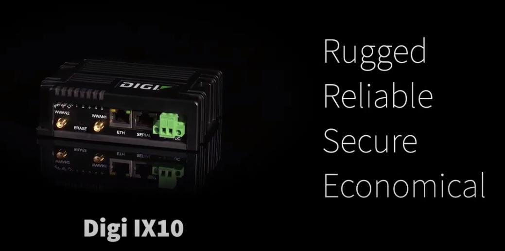 Digi International发布IX10工业路由器,具有出色的故障转移功能