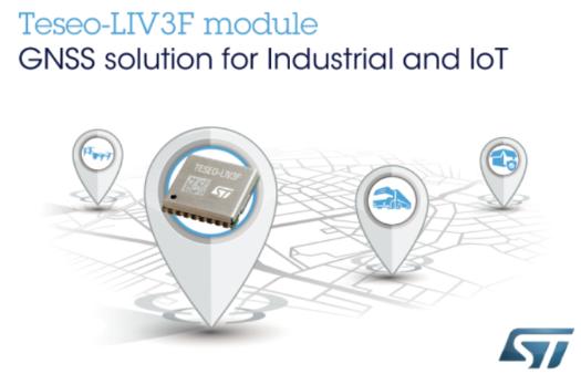 意法半导体推出Teseo-LIV3F全球导航卫星系统模块