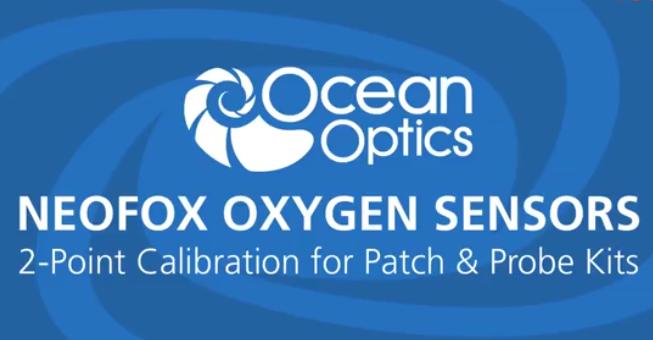 Neofox氧传感系统:如何使用贴片和探头套装做两点校准
