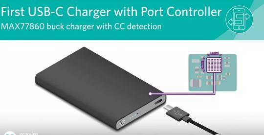 Maxim发布行业首款高集成度USB-C Buck充电器 尺寸减小30%