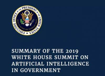 《2019年白宫人工智能峰会总结报告》发布,非国防AI研发预算10亿美元