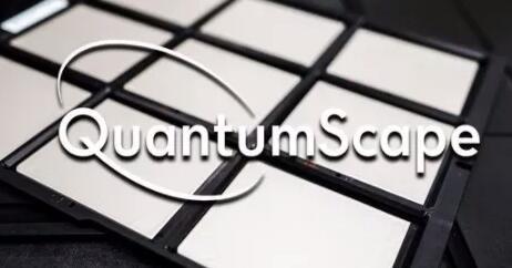 固态电池创企Quantum计划增发融资扩大生产规模 但目前并无推出正式产品