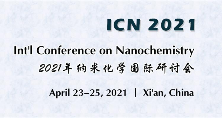 2021年纳米化学国际研讨会(ICN 2021)