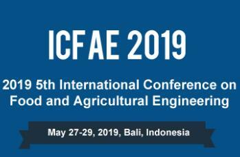 2019第五届食品与农业工程国际会议