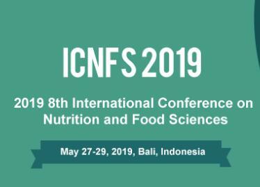 2019年第八届营养与食品科学国际会议