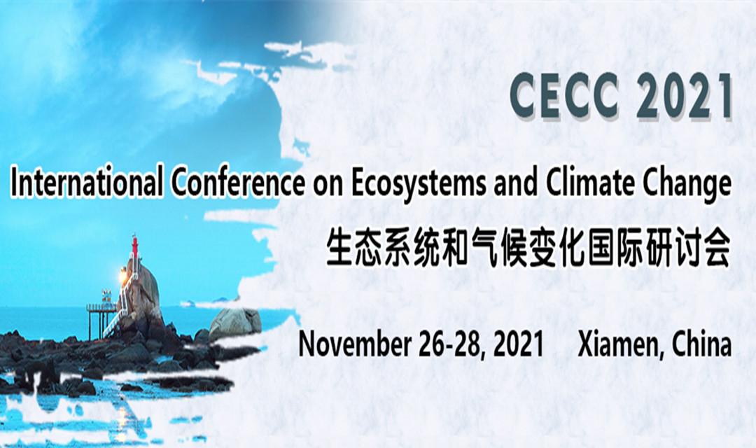 生态系统和气候变化国际研讨会 (CECC 2021)