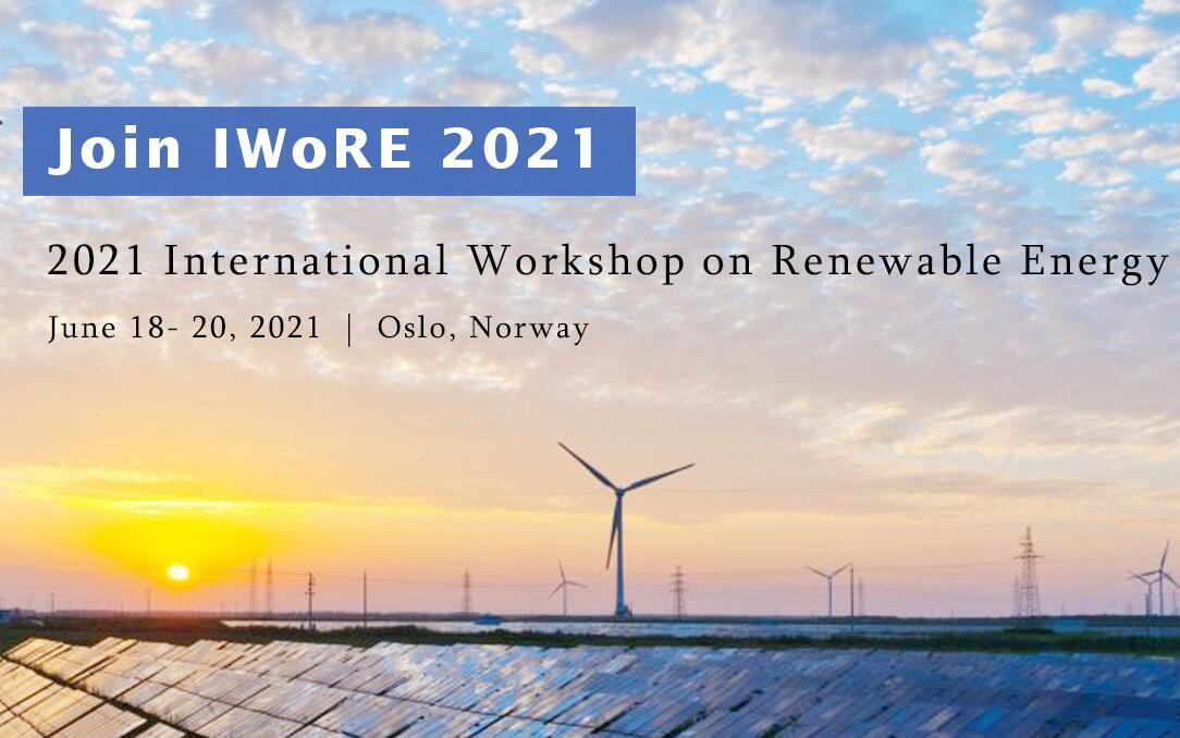 2021年可再生能源国际研讨会(IWoRE 2021)