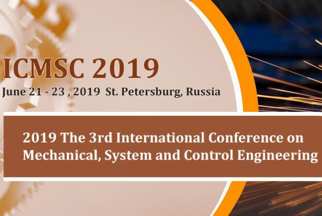 机械,系统与控制工程国际会议(ICMSC 2019)