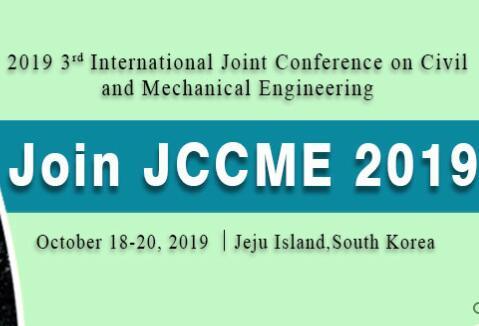2019年第三届土木与机械工程国际会议