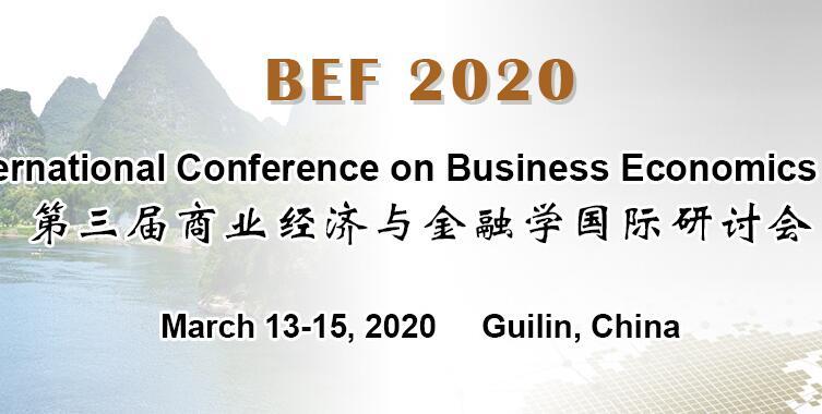 第三届商业经济与金融学国际研讨会(BEF 2020)