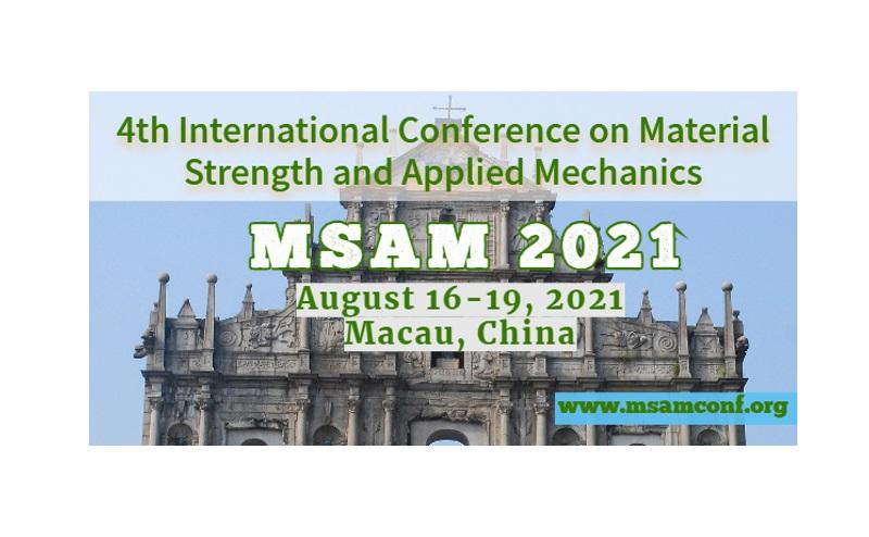 第四届材料强度和应用力学国际会议 (MSAM2021)